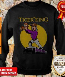 Nice The Lion King Joe For Pres The Tiger King Sweatshirt