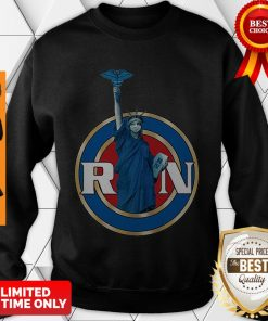 Nice Statue Of Liberty RN Registered Nurses Sweatshirt