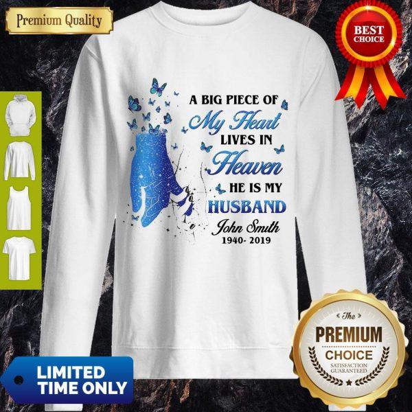 A Big Piece Of My Heart Lives In Heaven He Is My Husband John Smith Butterflies Sweatshirt