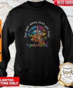 Nice Lip Hippie Peace The Year When Shit Got Real Quarantined Sweatshirt