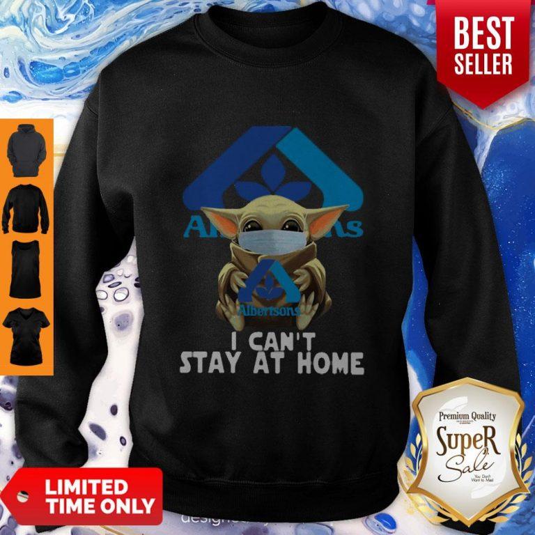 Nice Star Wars Baby Yoda Face Mask Hug Albertsons I Can't Stay At Home Sweatshirt