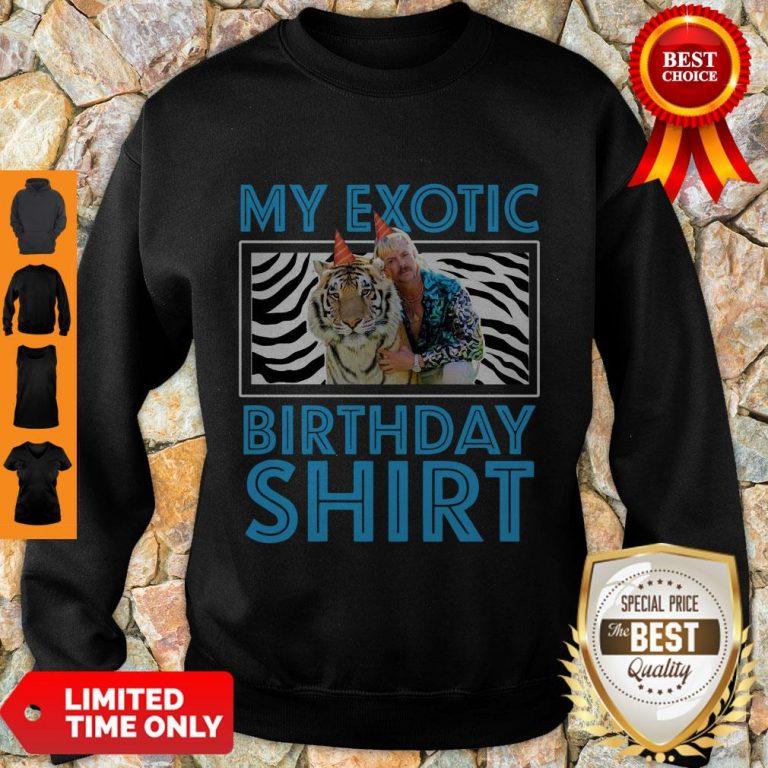 Top My Exotic Tiger King 21st Birthday Sweatshirt