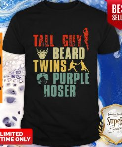Tall Guy Beard Twins Purple Hoser Shirt