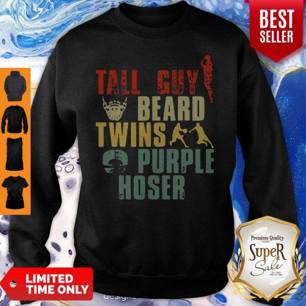 Tall Guy Beard Twins Purple Hoser Sweatshirt