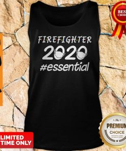 Top Firefighter 2020 Mask Essential Tank Top
