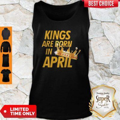 Premium Kings Are Born In April Tank Top