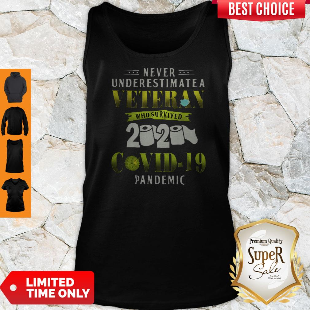 Never Underestimate A Veteran Who Survived 2020 Covid-19 Pandemic Tank Top