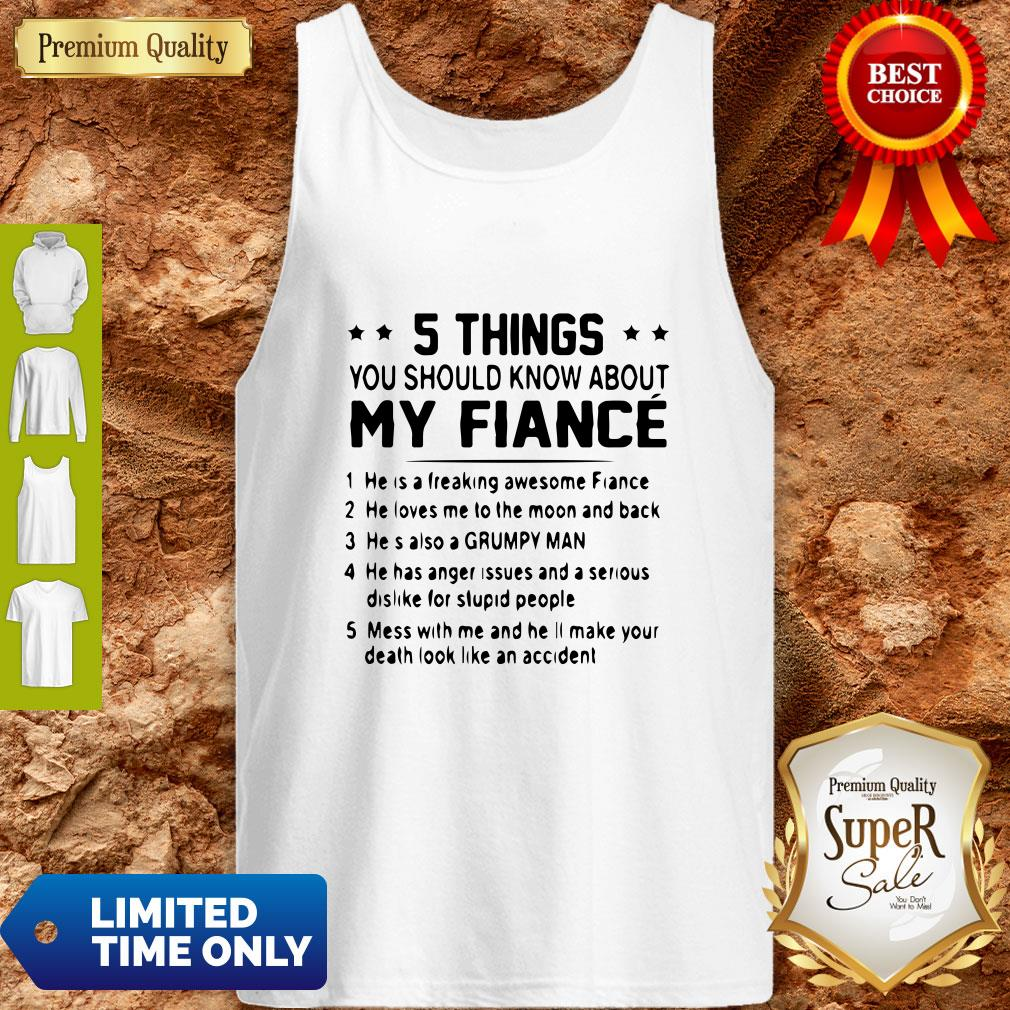 Official 5 Things You Should Know About My Fiance Tank Top