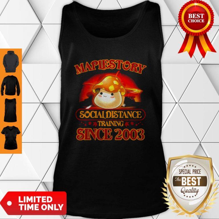 Premium Maplestory Social Distancing Training Since 2003 Coronavirus Tank Top