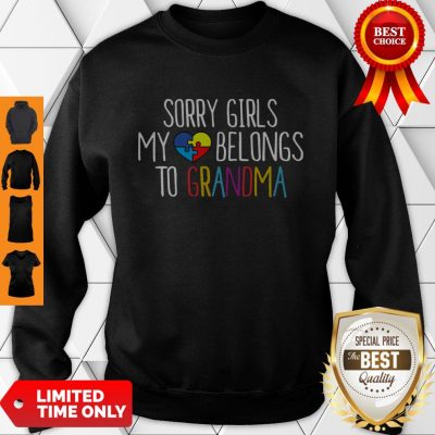 Top Autism Sory Girls My Heart Belongs To Grandma Sweatshirt
