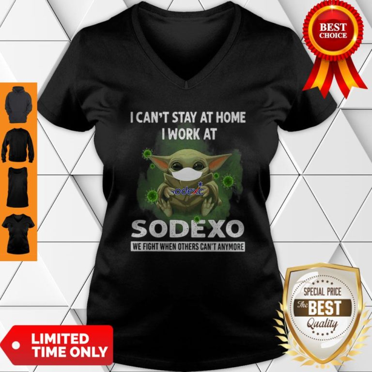 Top Baby Yoda Mask I Can't Stay At Home I Work At Sodexo Coronavirus V-neck - Design By Earstees.com