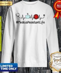 Top Heartbeat Coffee And Coronavirus MedicalAssistantLife Sweatshirt