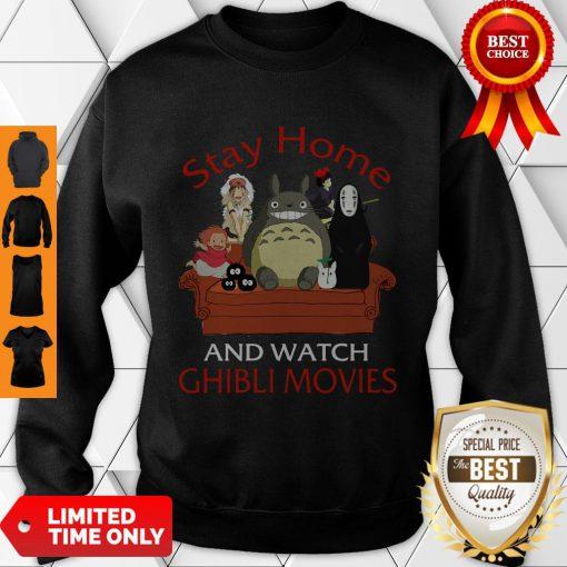 Top Totoro Mononoke Stay Home And Watch Ghibli Movies Sweatshirt