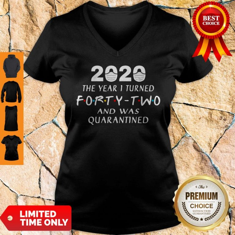 Official 2020 Mask The Year 1 Turned Forty Two And Was Quarantined V-neck