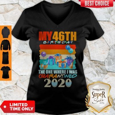 Nice My 46th Birthday The One Where I Was Quarantined 2020 Mask Vintage V-neck