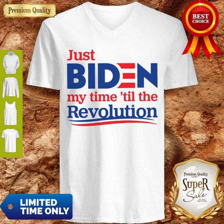 Top Official Just Biden My Time 'til The Revolution V-neck