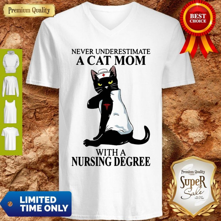 Awesome Black Cat Never Underestimate A Cat Mom With A Nursing Degree V-neck