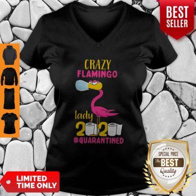 Good Original Crazy Flamingo Lady 2020 Quarantine V-neck