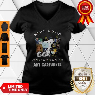 Top Snoopy Woodstock Stay Home And Listen To Art Garfunkel V-neck