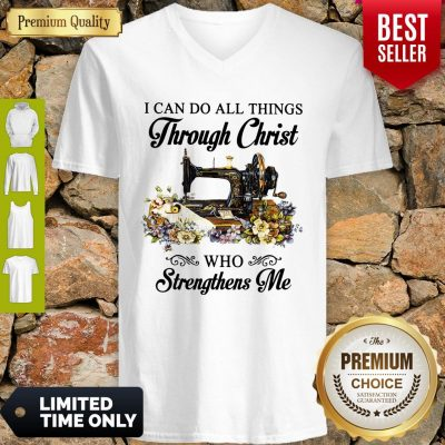 Top Sewing I Can Do All Things Through Christ Who Strengthens Me V-neck