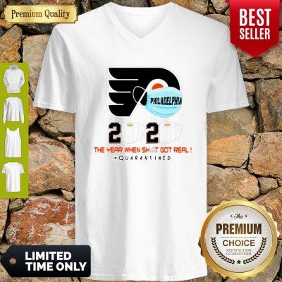 Official Philadelphia Flyers 2020 The Year When Shit Got Real Quarantined V-neck