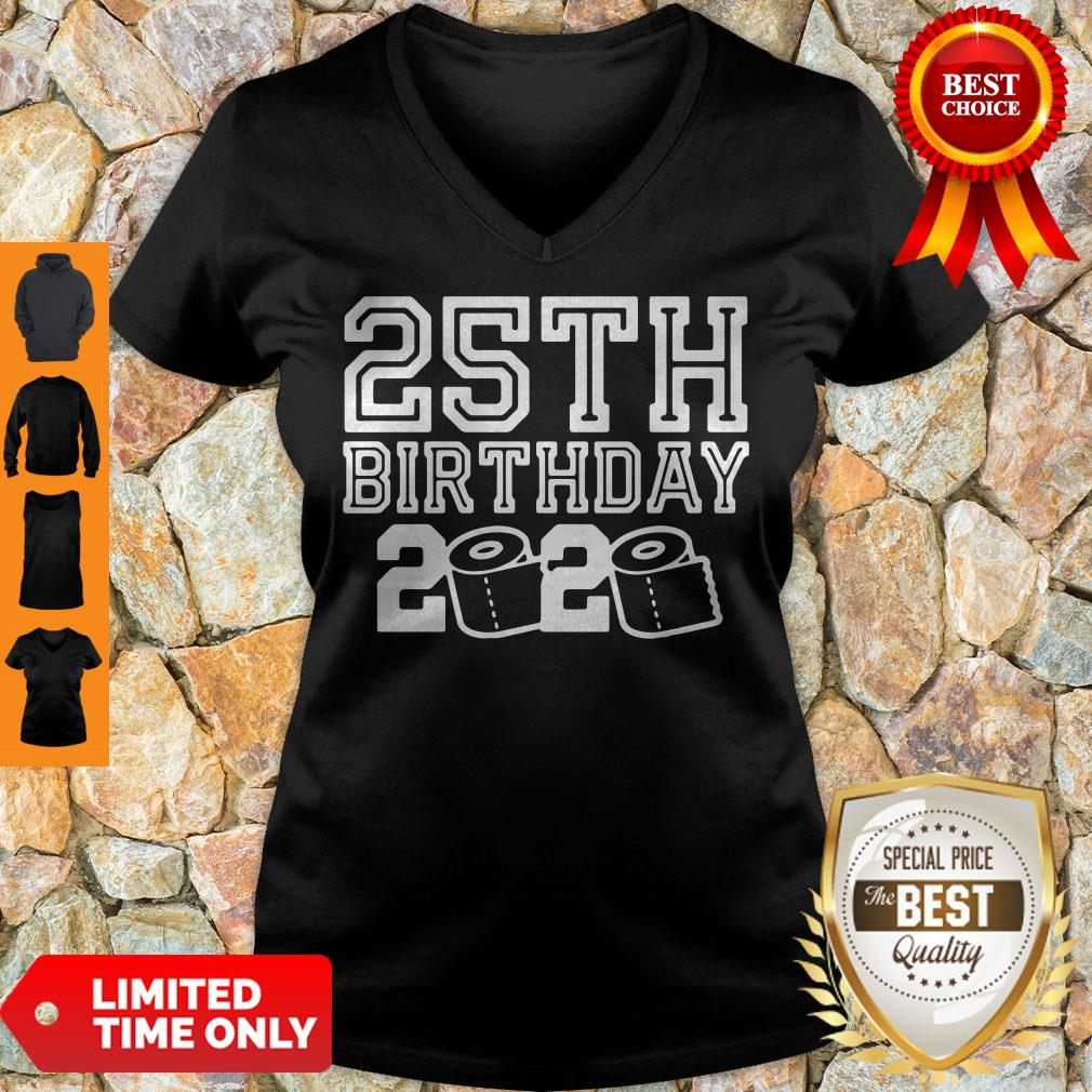 Top 25th Birthday 2020 Quarantine Covid-19 V-neck