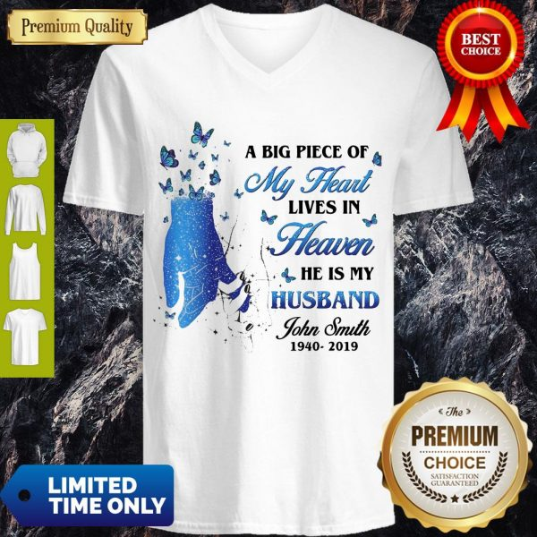 A Big Piece Of My Heart Lives In Heaven He Is My Husband John Smith Butterflies V-neck