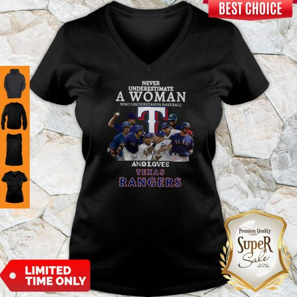 Never Underestimate A Woman Who Understands Baseball And Loves Texas Rangers V-neck
