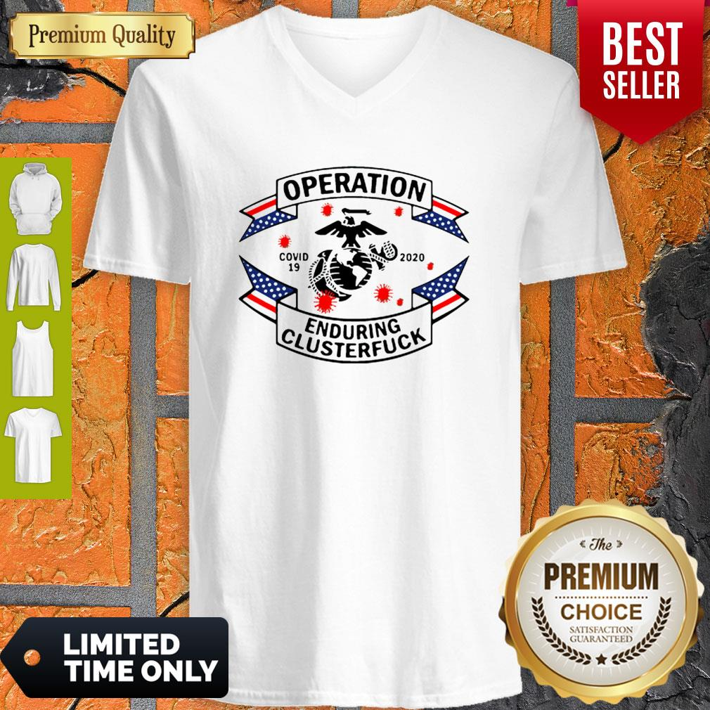 Top Marine Corps Operation Covid-19 2020 Enduring Clusterfuck V-neck