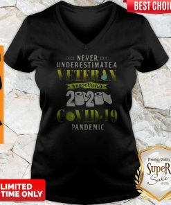 Never Underestimate A Veteran Who Survived 2020 Covid-19 Pandemic V-neck