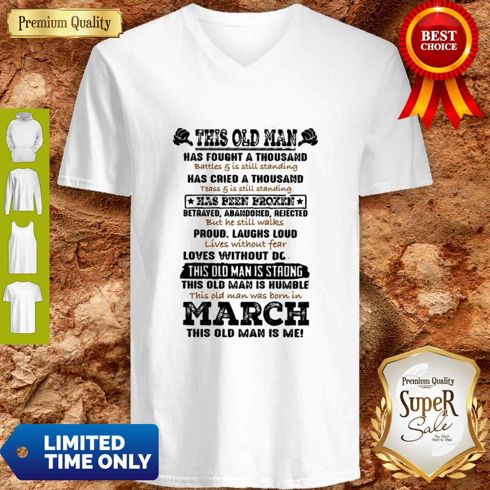 Official This Old Man Has Fought A Thousand Battles & Is Still Standing Has Cried V-neck