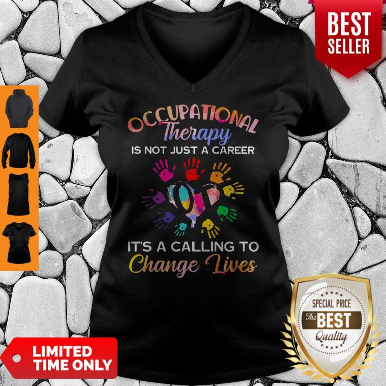 Nice Occupational Therapy It's Calling To Change Lives V-neck