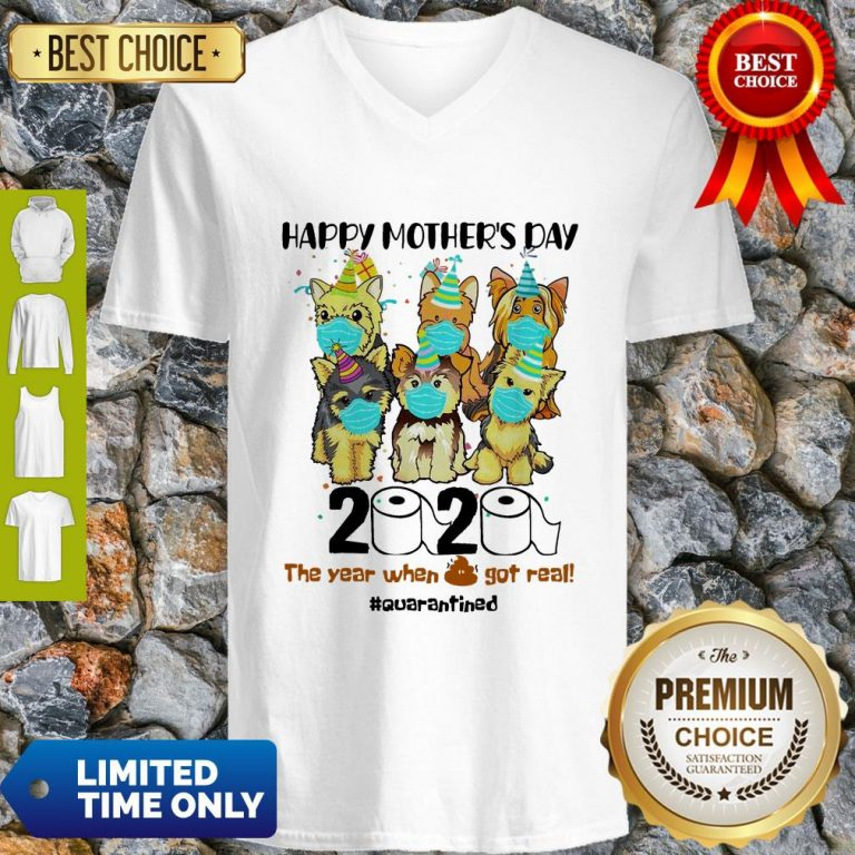 Top Dog Face Mask Happy Mother's Day 2020 The Year When Got Real Quarantined V-neck