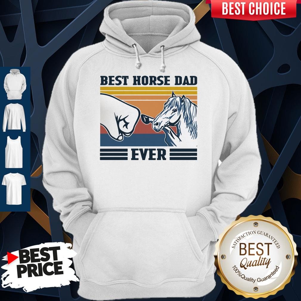 Nice Best Horse Dad Ever Father's Day Vintage Hoodie