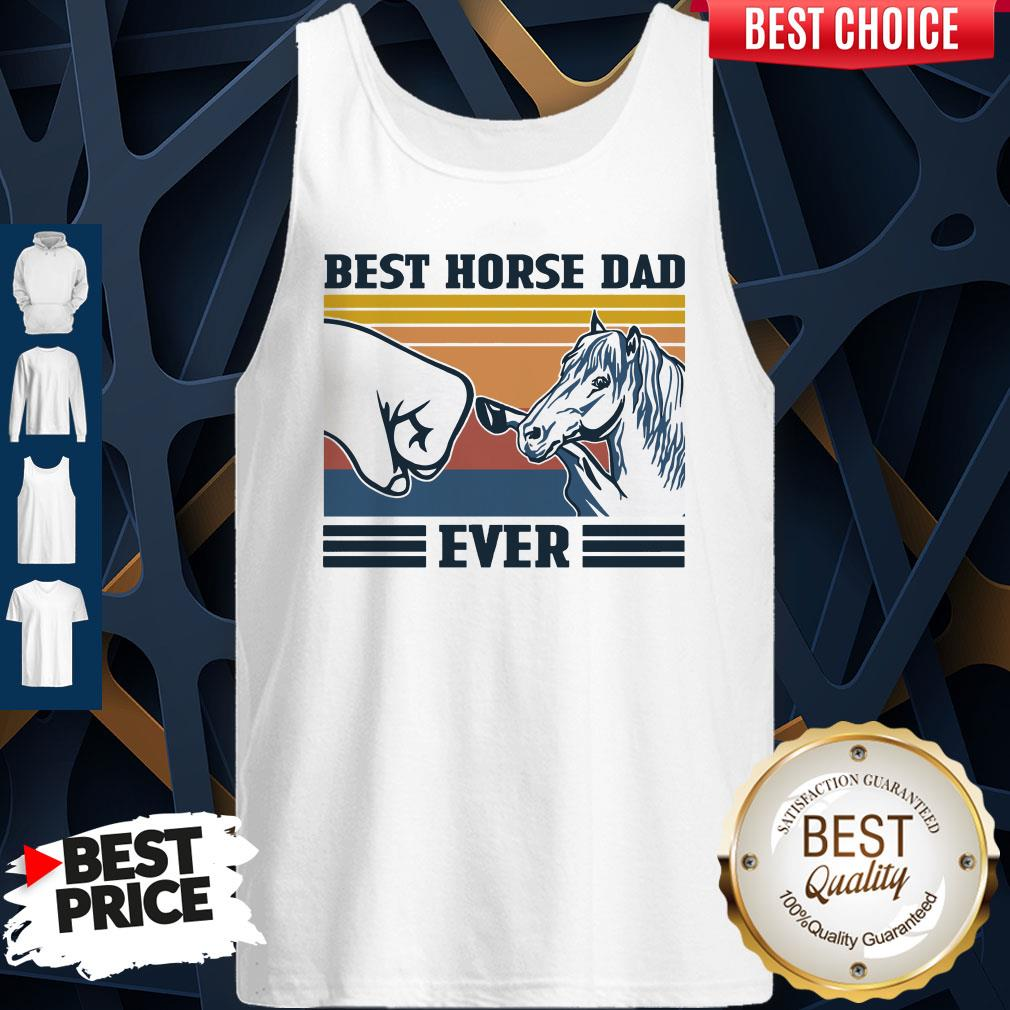 Nice Best Horse Dad Ever Father's Day Vintage Tank Top