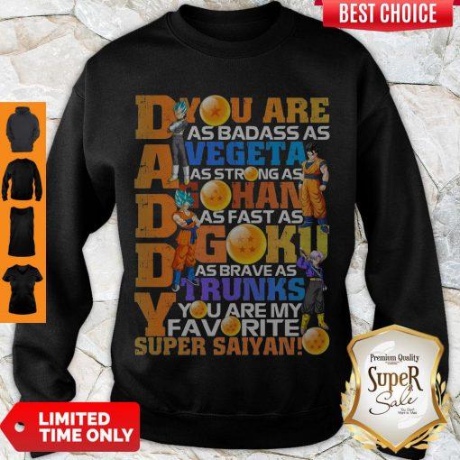 Awesome Dragon Daddy Vegeta Gohan Goku Trunks Super Saiyan Sweatshirt