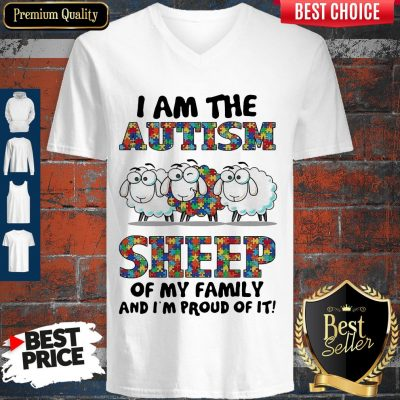 Awesome I Am The Autism Sheep Of My Family And I'm Proud Of It V-neck