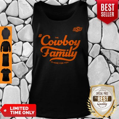 Awesome Osu The Cowboy Family Is Here For You Tank Top