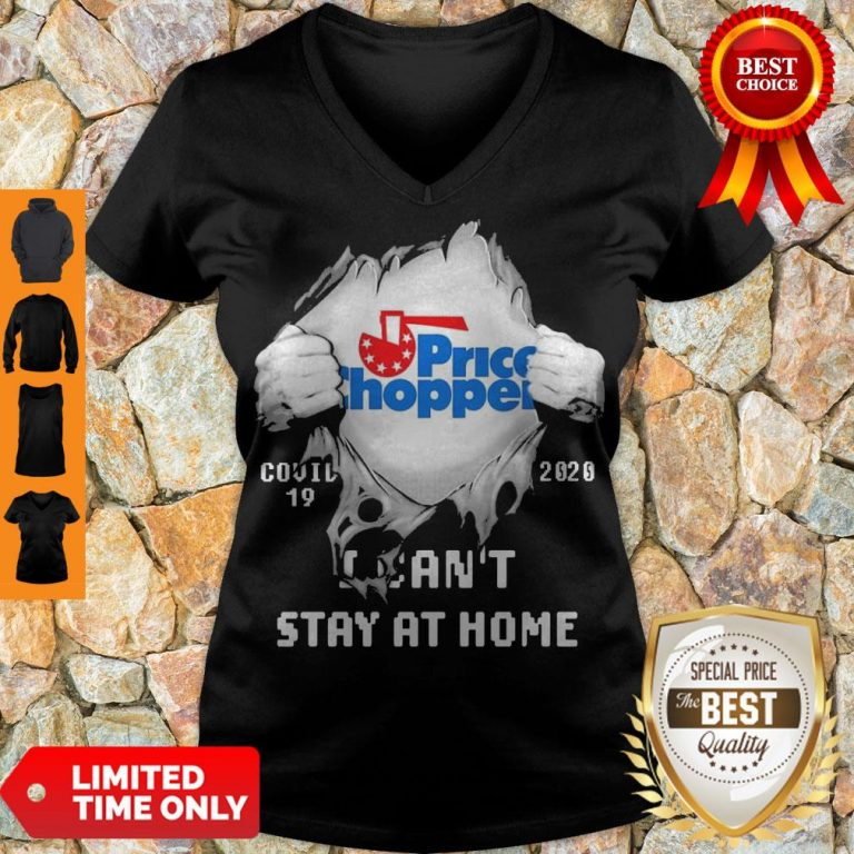 Blood Inside Me Price Chopper Supermarkets Covid-19 2020 I Can't Stay At Home V-neck