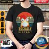 Cute Chicken Mask Socially Distant Covid-19 Shirt