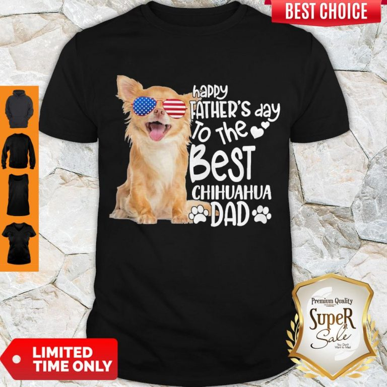 Cute Happy Father's Day To The Best Chihuahua Dad Shirt