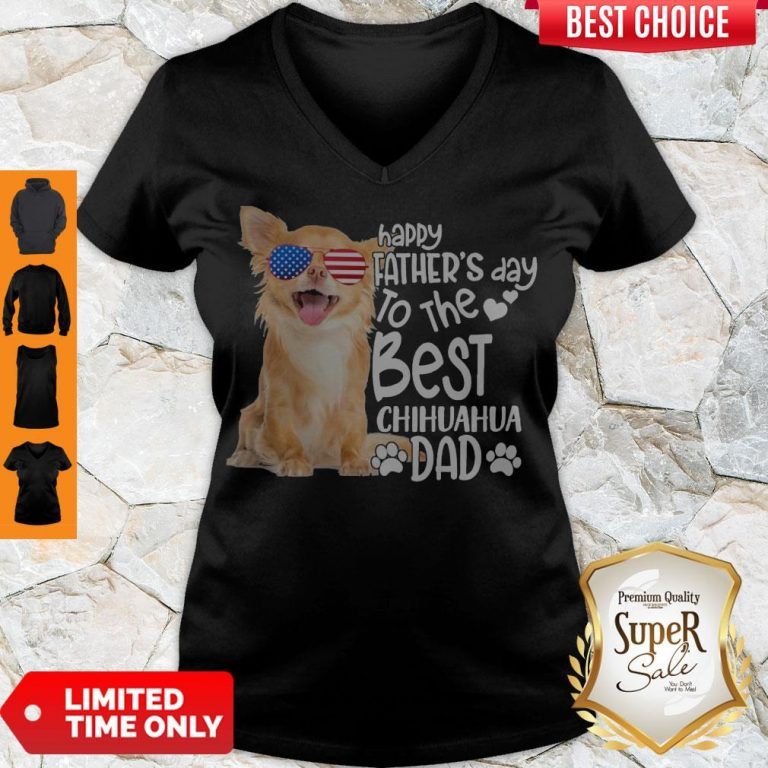 Cute Happy Father's Day To The Best Chihuahua Dad V-neck
