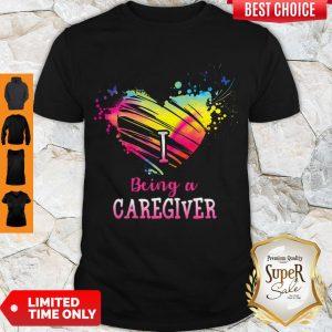 Good Heart I Being A Caregiver Shirt