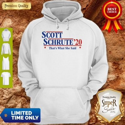 Official Scott Schrute'20 That's What She Said Hoodie