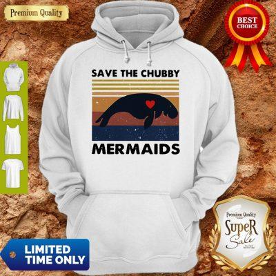 Premium Save The Chubby Mermaids Vintage Hoodie