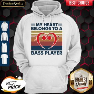 Nice Bass Guitar My Heart Belongs To A Bass Player Vintage Hoodie