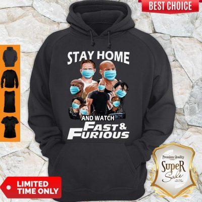 Nice Quarantine Stay Home And Watch Fast Furious Hoodie
