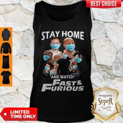 Nice Quarantine Stay Home And Watch Fast Furious Tank Top