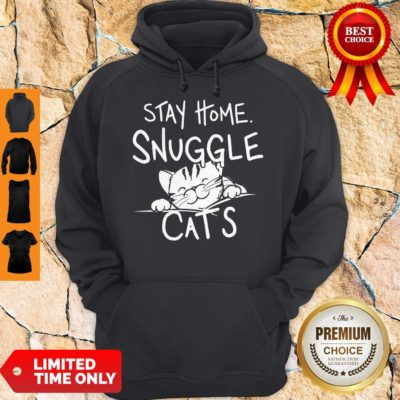 Nice Stay Home Snuggle Cats Hoodie - Design By Earstees.com