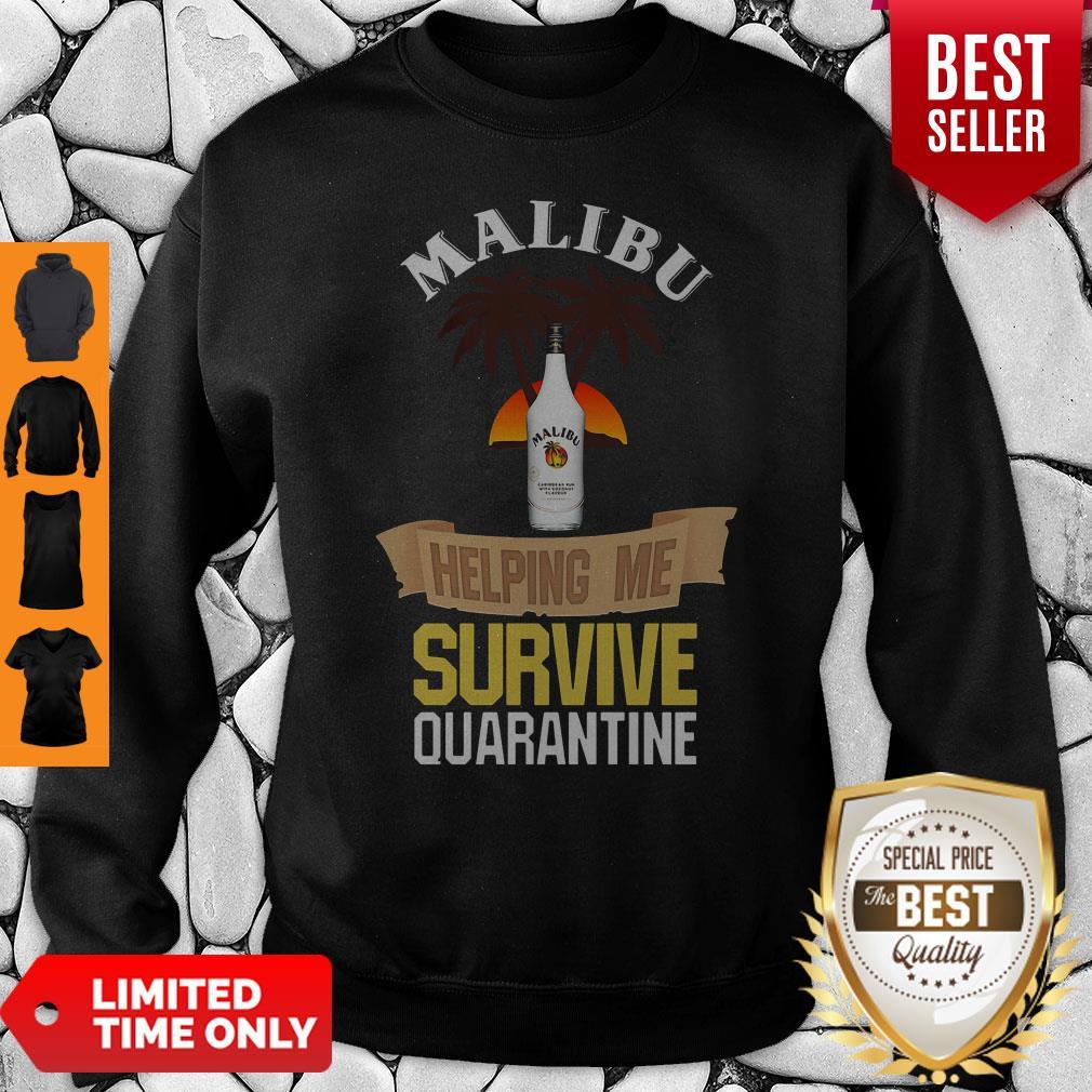 Official Malibu Helping Me Survive Quarantine Sweatshirt